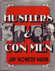 Hustlers and Con Men