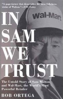 In Sam We Trust by Bob OrtegaIn Sam We Trust by Bob Ortega