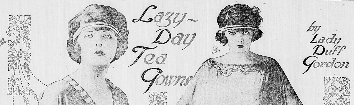 Lazy Day Tea Gowns